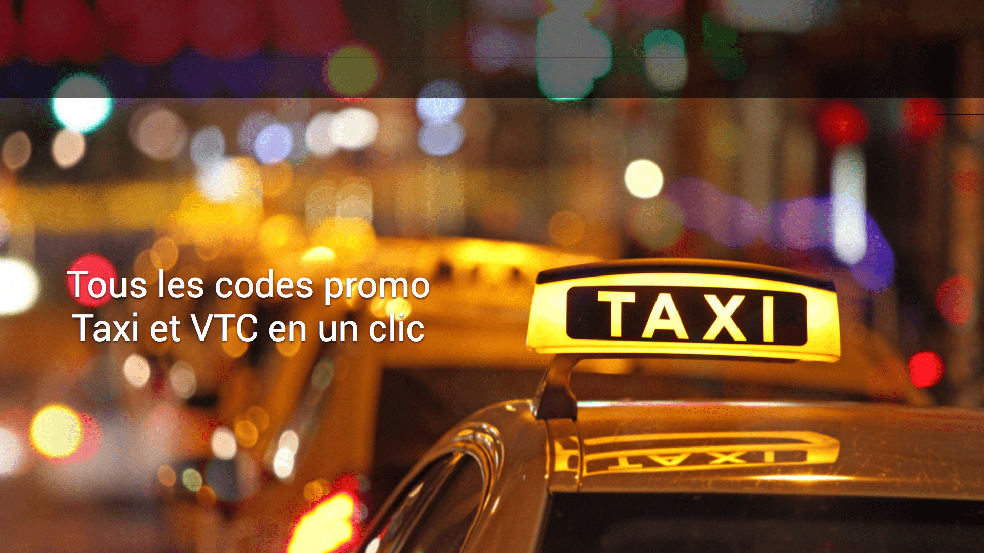 Réduction et promos | Taxis et VTC